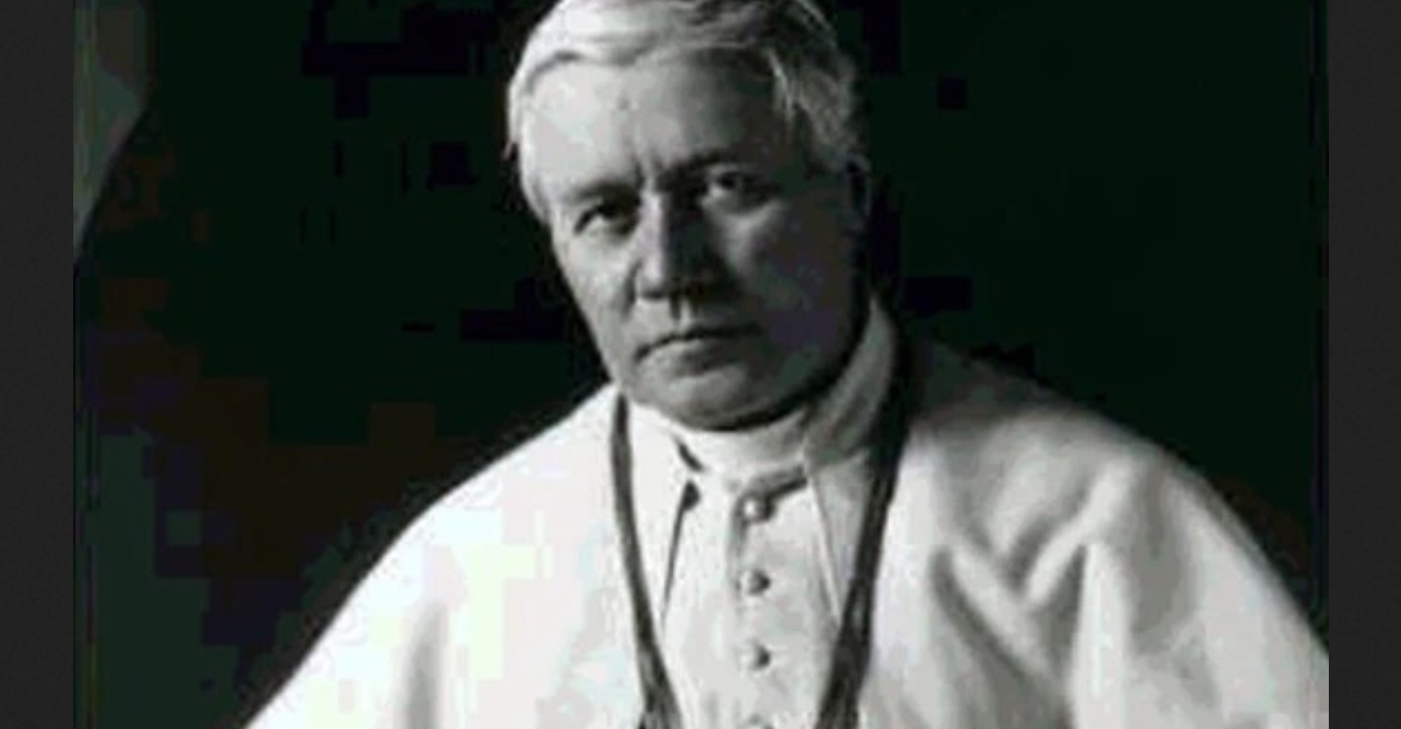 Pope St. Pius X foresaw Pope Benedict XVI as the true Pope until his death