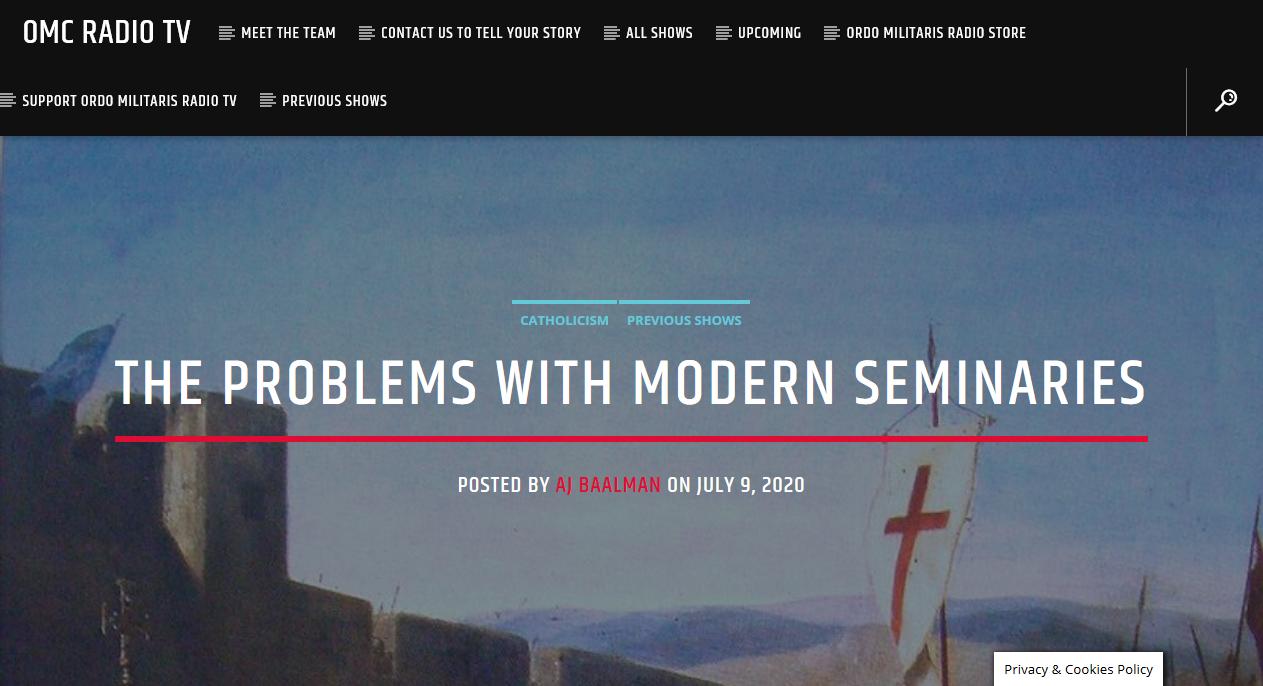 OMC Radio TV: The Problems in Modern Seminaries
