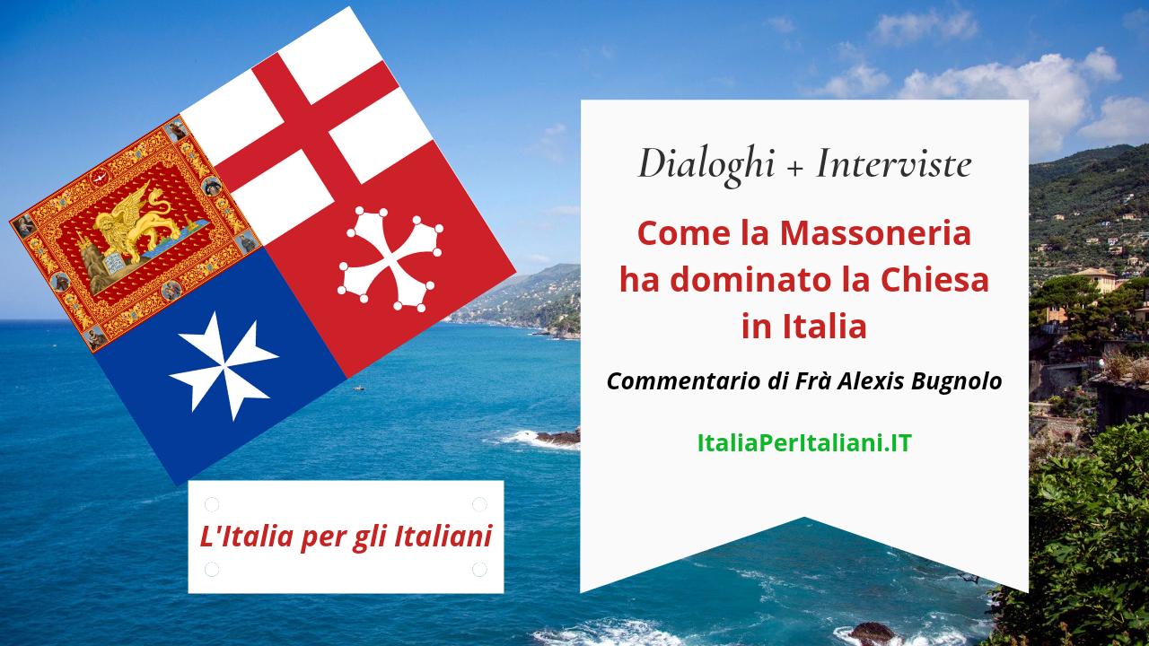 Come la Massoneria ha dominato la Chiesa in Italia