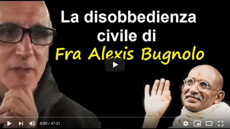 Decimo Toro intervista Frà Bugnolo su come fare disubbidienza civile