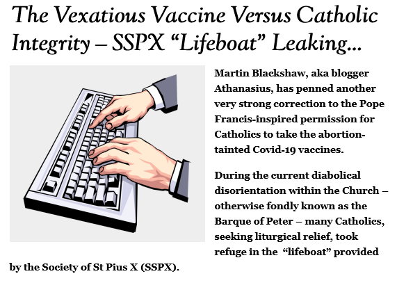 Laity notice that SSPX has joined with Mafia of St. Gallen in approving the Vaxx