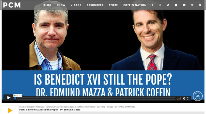 Patrick Coffin interviews Dr. Mazza on the invalidity of Pope Benedict  XVI's Resignation | From Rome